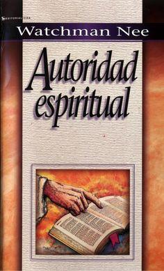 Audiolibros Cristianos Malancharr: Autoridad Espiritual, Watchman Nee