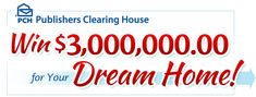 A chance to win $3 Million for your dream home is right at your fingertips. This Publishers Clearing House giveaway is too good to pass up! Enter now!