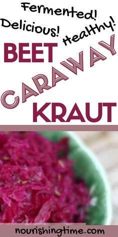 Beet and cabbage sauerkraut is delicious in its own right, and the addition of caraway seeds enhances flavor and boosts nutrition! Beet sauerkraut recipes are some of my favorites, and I'm so happy to be able to share this beet caraway sauerkraut recipe with you! Try it today, eat it as a side dish or toss a little into your salads. The beet caraway kraut brine is also quite tasty and great to help with stomach upset! #beet #cabbage #caraway #sauerkraut #ferment #nourishingtime #guthealth Fermented Sauerkraut, Sauerkraut Recipes, Fermented Foods, Gut Health, Health And Nutrition, Easy Healthy Recipes, Healthy Meals, Fermentation Recipes, Caraway Seeds