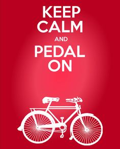Keep Calm and Pedal On Cycling Quote Print by pedalprints on Etsy, Inspirational Cycling Quotes - Great gifts for a cyclist! Bicycle Quotes, Cycling Quotes, Cycling Art, Road Cycling, Cycling Bikes, Cycling Jerseys, Velo Biking, Pedal, Bicycle Art