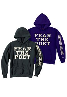 FEAR THE POET! Product: Whittier College 'Fear The Poet' Hooded Sweatshirt