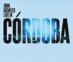 John Digweed — Live In Córdoba