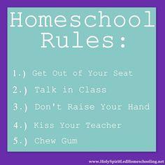 Homeschool Rules!
