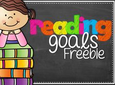 """Reading Goals FREEBIE!....Follow for Free """"too-neat-not-to-keep"""" teaching go tools & other fun stuff :)"""