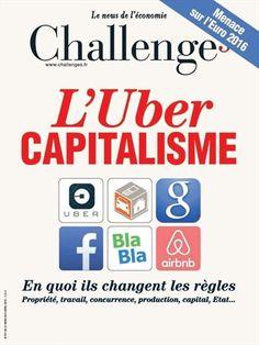 L'Uber capitalisme -  Challenges - Numéro 471