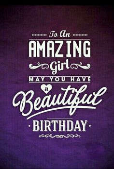 Happy Birthday for more b'day quotes and birthday wishes 2016 visit- quoteswishes. Happy Birthday Woman, Happy 15th Birthday, Happy Birthday Pictures, Happy Birthday Greetings, Happy Birthday Beautiful Girl, Girl Birthday, Happy Birthday Best Friend Quotes, Happy Birthday Princess, Happy Birthdays