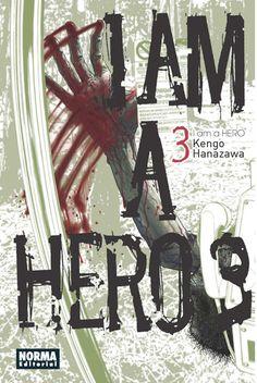 I AM A HERO 03. - Hideo, aterrorizado, huye de Tokio para intentar escapar de la misteriosa y terrible epidemia que se ha apoderado de la ciudad. Pero en el tren se da cuenta de que el virus, sea lo que sea, se sigue extendiendo. ¿Qué es lo que ha provocado tal catástrofe?