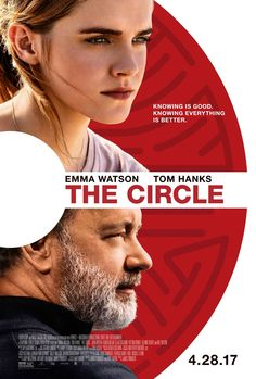 THE CIRCLE starring Emma Watson & Tom Hanks | In theaters April 28, 2017