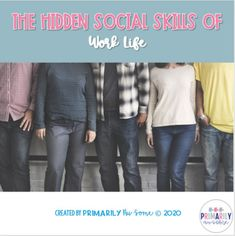 The Hidden Social Skills of Work Life ( A Special Ed Hidden Skills Work Set)
