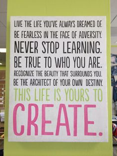 Create your reality.