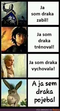 Já som draka zabil! Wtf Funny, Funny Jokes, Hilarious, Good Jokes, Jokes Quotes, Funny Moments, Best Memes, Really Funny, Popular Memes