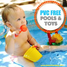 How to Choose PVC-free Pools, Floaties, Toys and Life Jackets