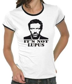 Dr House Women's Ringer T-Shirt S-XL Various Colours It`s not Lupus: Amazon.co.uk: Clothing