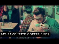 My Favourite Coffee Shop | Steve Booker - Such a nice intro animation.