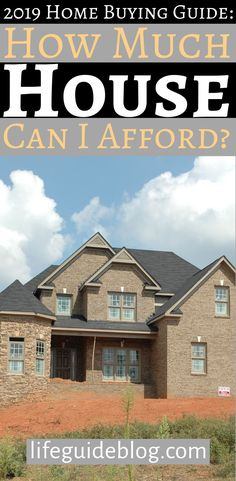 """When planning to buy a home, """"How much house can I afford?"""" is a critical but complex question, which we'll answer in detail in this guide. Investing Money, Saving Money, Mortgage Tips, Buying A New Home, Global Economy, Early Retirement, Life Is An Adventure, Credit Score, Personal Finance"""