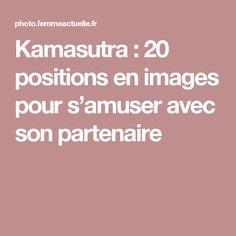 Kamasutra : 20 positions en images pour s'amuser avec son partenaire