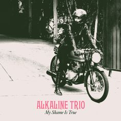 Love the cover! Alkaline Trio - My Shame Is True LP