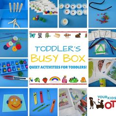 TODDLER BUSY BOX OF QUIET ACTIVITIES: YOUR KIDS OT