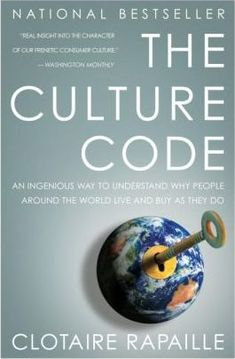 The Culture Code: An Ingenious Way to Understand Why People Around the World Live and Buy as They Do by [Rapaille, Clotaire] I Love Books, Books To Read, Big Books, People Around The World, Around The Worlds, Pt Cruiser, College Organization, Most Popular Books, Thing 1