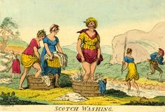 """Scotch washing, Isaac Cruikshank. 16 August 1810  Hand-coloured etching of  """"Two buxom young women, lifting their petticoats high, trample in tubs placed beside a Highland stream; another brings a basket of linen to be washed, while a girl in the background spreads linen on the grass to dry..."""""""