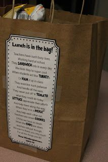 Teacher Appreciation Week - Lunch in a bag with a poem (found on Pinterest - link provided)