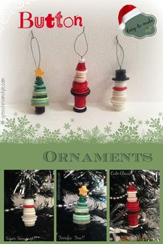 DIY Button Ornaments for the Holidays: Create cute decorations for Christmas! Choose from a tree, Santa Claus, or a winter snowman.