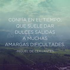 #Frases #Quotes #MiguelDeCervantes