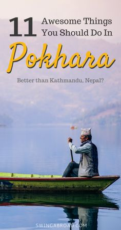 11 Best Things to Do in Pokhara – Better than Kathmandu? #kathmandu #nepal #himalaya #asia #travel