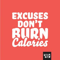 Excuses don't burn calories #doradstuff #colormerad5k #running