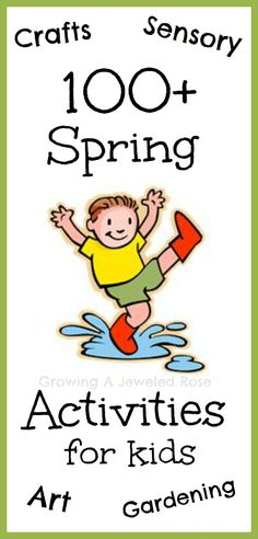 "100+ Spring Activities and Crafts for Kids - ""A collection of fun spring activities and crafts for kids incl. outdoor play, sensory activities, gardening, art, science, etc."""