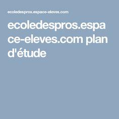 ecoledespros.espace-eleves.com     plan d'étude