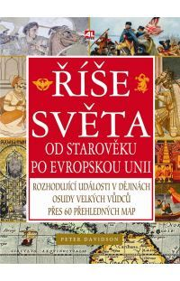 Říše světa - od Starověku po Evropskou unii #alpress #říše #svět #starověk #evropa #historie #knihy #literatura #fakta