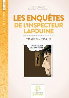 Les enquêtes de l?inspecteur Lafouine volume 3, CP et CE