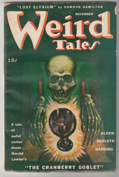 November- A tale of awful amber doom . . . http://visualmelt.com/Weird-Tales-Magazine-covers