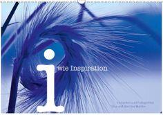 i wie Inspiration - Gedanken und Fotografien - CALVENDO