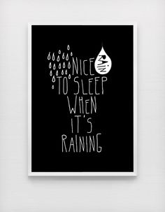 #sundaymornings are for... sleeping while it's raining. | Nice to sleep when it's raining quote poster print, Typography Posters, Home wall decor, Motto, Handwritten, Digital, Giclee, A3 poster