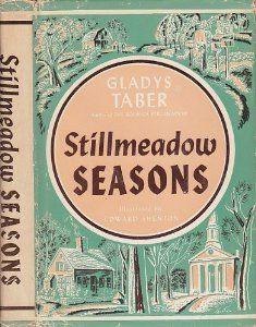 Stillmeadow seasons: Gladys Bagg Taber: Amazon.com: Books