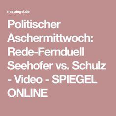 Politischer Aschermittwoch: Rede-Fernduell Seehofer vs. Schulz - Video - SPIEGEL ONLINE