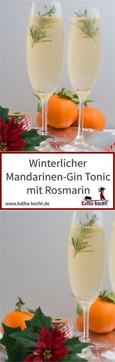 Winterlicher Mandarinen-Gin Tonic mit Rosmarin This winter aperitif is perfect for Christmas or New Year's Eve, the Advent season or just for a cold winter day. With roasted rosemary and freshly s Snacks Für Party, Party Drinks, Fun Drinks, Healthy Drinks, Alcoholic Drinks, Detox Drinks, Winter Cocktails, Summer Drinks, Mandarin Juice