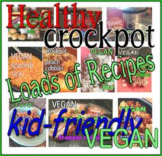 Kid-Friendly Vegan Crock Pot Meals