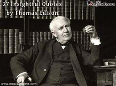 Thomas Alva Edison was born onthis day in 27 Insightful Quotes by Thomas Edison Thomas Edison Quotes, Alva Edison, Insightful Quotes, Patent Drawing, Great Inventions, School Teacher, Public School, Growing Up, Best Quotes