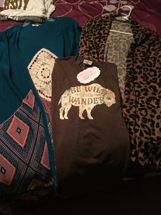 Be wild and wander.  Purchased at Luv it boutique