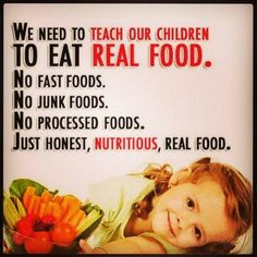 """""""training"""" children to eat well is simple: just only give them healthy food. Don't have the crap in the house at all, ever."""