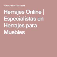 Herrajes Online   Especialistas en Herrajes para Muebles