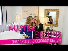 Mr. Kate   Mister Sister! Episode 3: Chic Bedroom Design