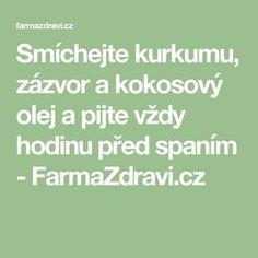 Smíchejte kurkumu, zázvor a kokosový olej a pijte vždy hodinu před spaním - FarmaZdravi.cz