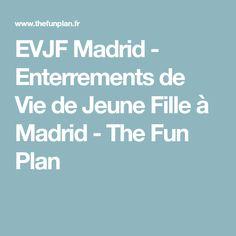 EVJF Madrid - Enterrements de Vie de Jeune Fille à Madrid - The Fun Plan