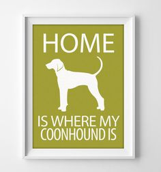 This 8x10 Coonhound wall art is printed with a brilliant matte finish on 80# textured linen card stock. Illustrated dog art makes a unique and