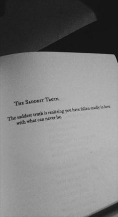 La vérité la plus triste. Poem Quotes, Words Quotes, Wise Words, Best Quotes, Sad Poems, Quotes On Poetry, Quotes In Books, Ugly Quotes, Book Qoutes