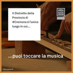 """""""Sapevi che la nostra anima è composta di Armonia?""""  (Leonardo Da Vinci, Diario).  ...con la tradizione liutaria e l'arte organaria tocchiamo l'anima della musica.  #DistrettoCulturaledellaProvinciadiCremona #distretticulturali"""